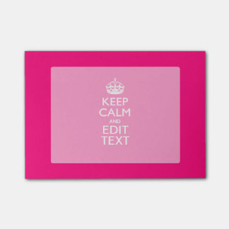 KEEP CALM AND Have Your Text on PINK Post-it Notes