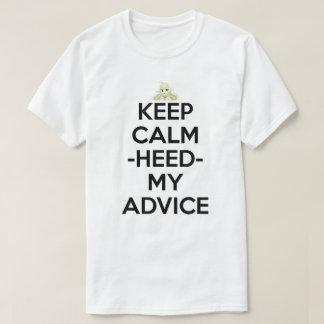 Keep Calm And Heed My Advice Anime Manga Shirt