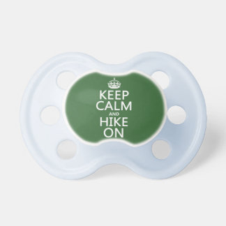 Keep Calm and Hike On (any background color) Baby Pacifiers