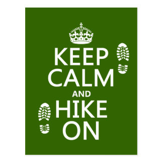 Keep Calm and Hike On (any background color) Postcard