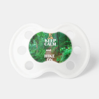 Keep Calm and Hike On Baby Pacifiers