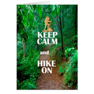 Keep Calm and Hike On Card