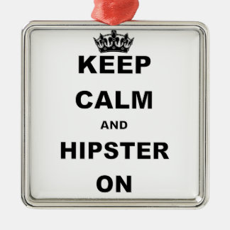 KEEP CALM AND HIPSTER ON.png Silver-Colored Square Ornament