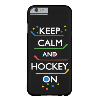 Keep Calm and Hockey On - black Barely There iPhone 6 Case