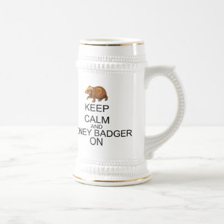 Keep Calm And Honey Badger On Beer Stein