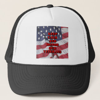 """Keep Calm and Honor Our Veterans"" Trucker Hat"