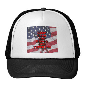 """""""Keep Calm and Honor Our Veterans"""" Trucker Hat"""