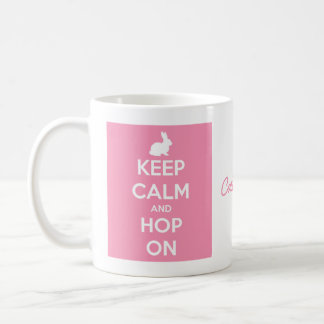 Keep Calm and Hop On Pink and White Coffee Mug