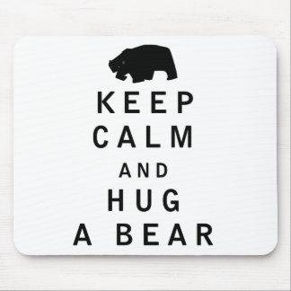 Keep Calm and Hug a Bear Mouse Pad