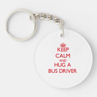 Keep Calm and Hug a Bus Driver Single-Sided Round Acrylic Keychain