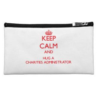Keep Calm and Hug a Charities Administrator Makeup Bag