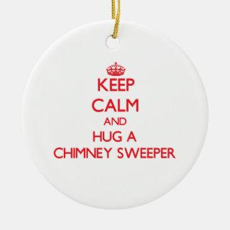 Keep Calm and Hug a Chimney Sweeper Ceramic Ornament