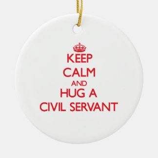 Keep Calm and Hug a Civil Servant Round Ceramic Ornament