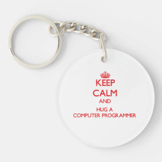 Keep Calm and Hug a Computer Programmer Single-Sided Round Acrylic Keychain