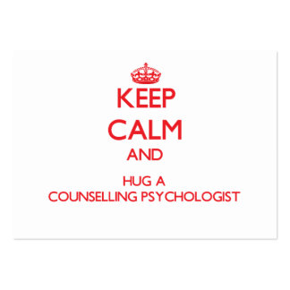 Keep Calm and Hug a Counselling Psychologist Business Card Templates