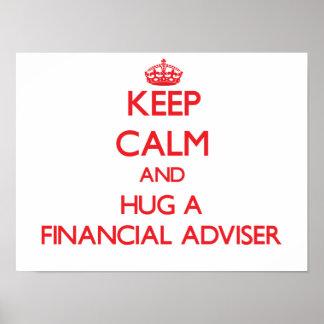 Keep Calm and Hug a Financial Adviser Print