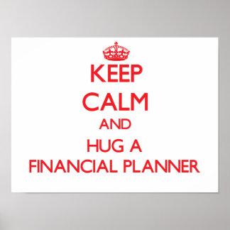 Keep Calm and Hug a Financial Planner Print