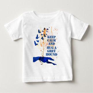 Keep Calm and Hug a Greyhound (a405) Baby T-Shirt
