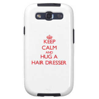 Keep Calm and Hug a Hair Dresser Galaxy SIII Cover