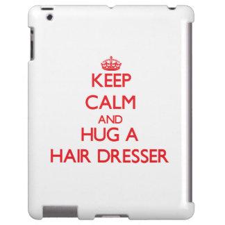 Keep Calm and Hug a Hair Dresser
