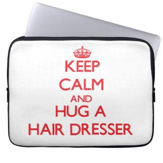 Keep Calm and Hug a Hair Dresser Laptop Sleeves