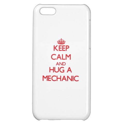 Keep Calm and Hug a Mechanic iPhone 5C Covers