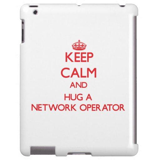 Keep Calm and Hug a Network Operator