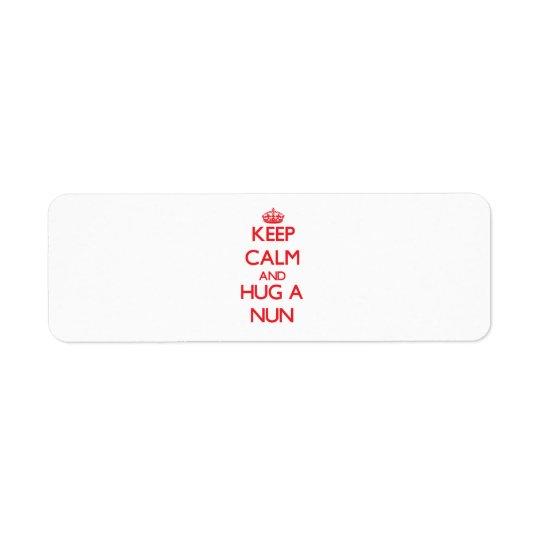 Keep Calm and Hug a Nun
