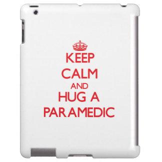Keep Calm and Hug a Paramedic