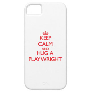 Keep Calm and Hug a Playwright iPhone 5 Cover