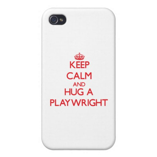 Keep Calm and Hug a Playwright iPhone 4 Cover