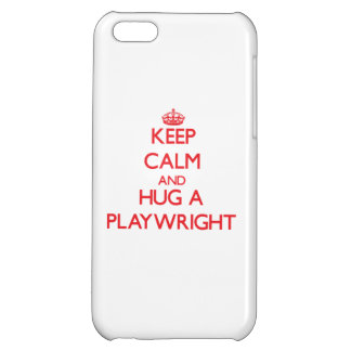 Keep Calm and Hug a Playwright iPhone 5C Covers