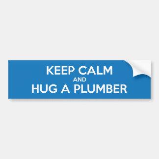 Keep Calm and Hug A Plumber Bumper Sticker