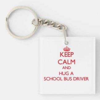 Keep Calm and Hug a School Bus Driver Single-Sided Square Acrylic Keychain