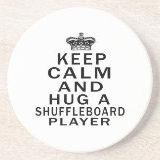 Keep Calm And Hug A Shuffleboard Player Coaster