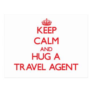 Keep Calm and Hug a Travel Agent Postcards