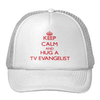Keep Calm and Hug a TV Evangelist Trucker Hat