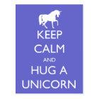 Keep Calm and Hug a Unicorn Postcard