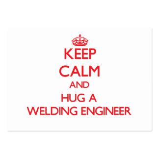 Keep Calm and Hug a Welding Engineer Business Cards