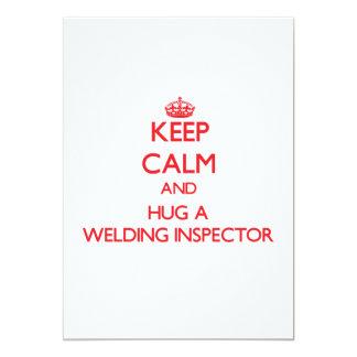 """Keep Calm and Hug a Welding Inspector 5"""" X 7"""" Invitation Card"""