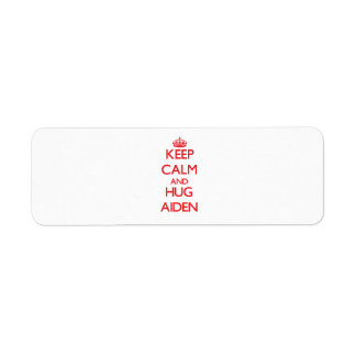 Keep Calm and HUG Aiden Return Address Label