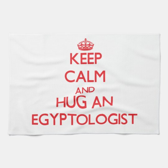 Keep Calm and Hug an Egyptologist Hand Towel