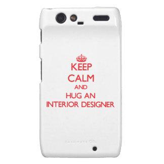 Keep Calm and Hug an Interior Designer Droid RAZR Cases