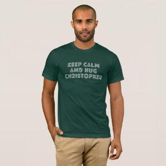 Keep Calm and hug Christopher T-Shirt