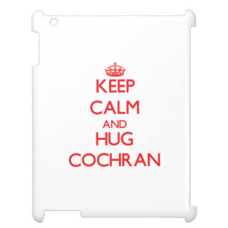 Keep calm and Hug Cochran Cover For The iPad 2 3 4