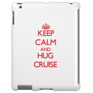 Keep calm and Hug Cruise