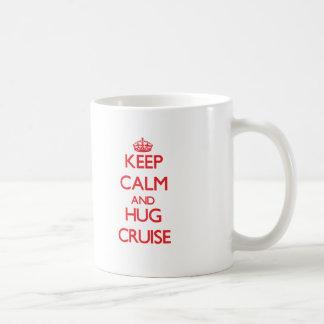 Keep calm and Hug Cruise Mug