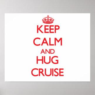 Keep calm and Hug Cruise Poster