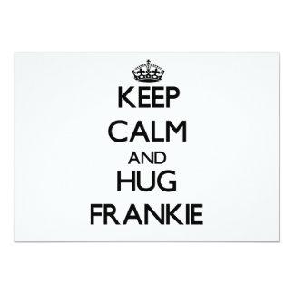 """Keep Calm and Hug Frankie 5"""" X 7"""" Invitation Card"""
