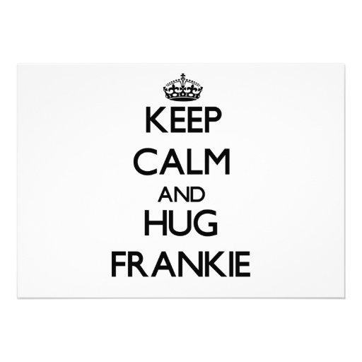 Keep Calm and Hug Frankie Personalized Invitation